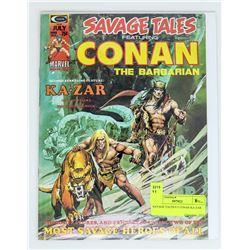 SAVAGE TALES # 5 CONAN KA-ZAR