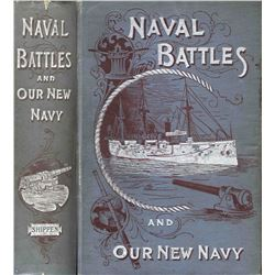 Naval Battles and Our New Navy Book 1894