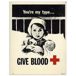 ''You're my type...GIVE BLOOD'' Vintage Red Cross Poster