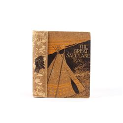 1898 1st Ed. The Great Salt Lake Trail by H. Iman