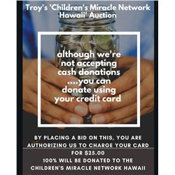 By Bidding On This, You are Donating $25 to the Children's Miracle Network