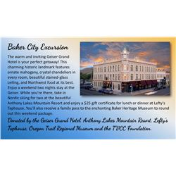 Baker City Excursion