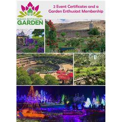 (2) Event Certificates & (1) Garden Enthusiast Membership