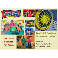 Two Wahooz Classic Unlimited Fun Passes & Two $5 Gift Certificate for Sorbenots Coffee