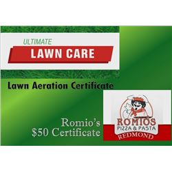 Lawn Aeration Certificate and a Romio's $50 Gift Card