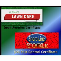 $95 Pest controle Gift Certificate and Lawn Aeration Certificate