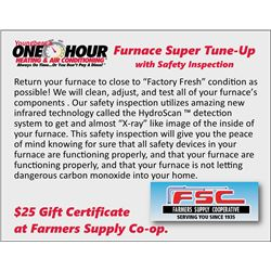 Furnace Super Tune-Up with Safety Inspection Certificate and Farmers Supply Co-Op $25 Gift Certifica