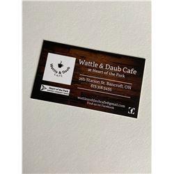 Wattle & Daub Cafe $100 Gift Certificate