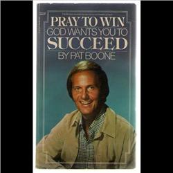 PAT BOONE SIGNED BOOK *PRAY TO WIN* MAY 1983