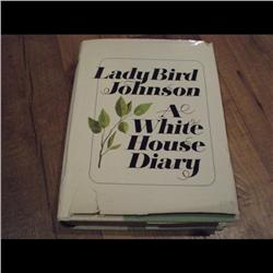 LADY BIRD JOHNSON *A WHITE HOUSE DIARY* NOVEMBER 1970 EDITION, ONLY 5000 BOOK EXIST