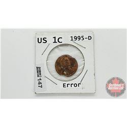 US One Cent 1995D (Error / Damage ?)