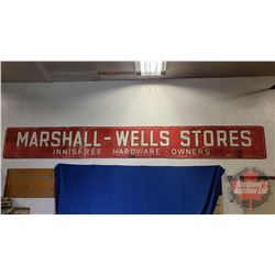 """""""Marshall-Wells Stores"""" Embossed Two Piece Store Front Sign - Painted """"Innisfree Hardware Owners"""" (2"""