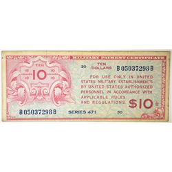 $10 SERIES 471 MILITARY PAYMENT CERTIFICATE XF