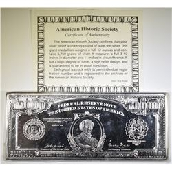 12-OUNCE .999 SILVER REPLICA $10,000 DOLLAR BILL