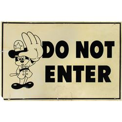 "Mickey Mouse ""Do Not Enter"" Sign."