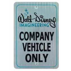 Walt Disney Imagineering Company Vehicle Only Sign.