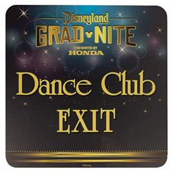 Grad Nite Dance Club Exit Sign.