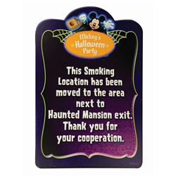 Mickey's Halloween Party Smoking Sign.