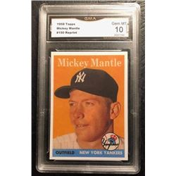 1958 TOPPS MICKEY MANTLE #150 Reprint (GMA GEM MINT 10)