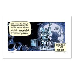 "Bizarro! ""Picasso Blues"" Numbered Limited Edition Hand Signed by creator Dan Piraro; Letter of Authe"
