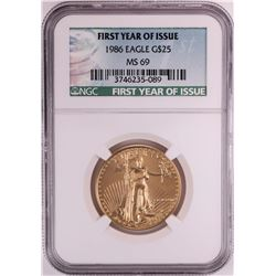 1986 $25 American Gold Eagle Coin NGC MS69 First Year of Issue