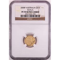 2008P $15 Australia Proof Koala Gold Coin NGC PF70 Ultra Cameo