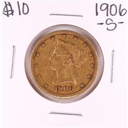 1906-S $10 Liberty Head Eagle Gold Coin