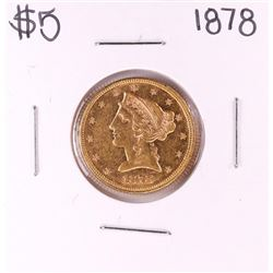 1878 $5 Liberty Head Half Eagle Gold Coin