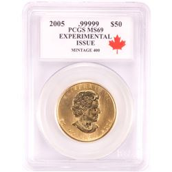2005 Canada $50 Maple Leaf Gold Coin PCGS MS69 Experimental Issue