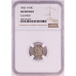 1832 Capped Bust Half Dime Coin NGC AU Details