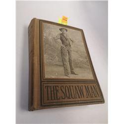 1906 SQUAW MAN COWBOY BOOK