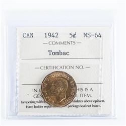 Canada 1942 5 Cents Tombac MS-64 ICCS