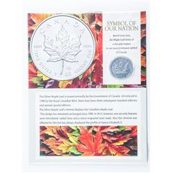 RCM Symbol of Our Nation Maple Leaf 5.00 Coin  .999 Fine Silver 1oz with Display Card