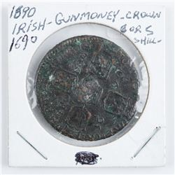 1890 Irish Gunmoney - Crown 1690 Shilling  (MCR)