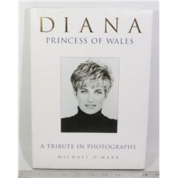 DIANA PRINCESS OF WALES: A TRIBUTE IN PHOTOGRAPHS