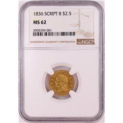 1836 SCRIPT $2.5 Liberty Head Quarter Eagle Gold Coin NGC MS62