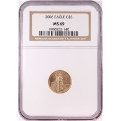 2006 $5 American Gold Eagle Coin NGC MS69