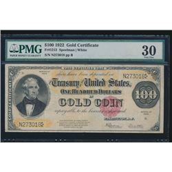1922 $100 Gold Certificate PCGS 30