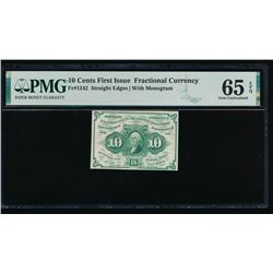 10 Cent First Issue Fractional Note PMG 65EPQ