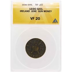 1690 Ireland June Gun Money Shilling Coin ANACS VF20