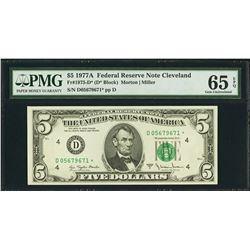 1977A $5 Cleveland Federal Reserve STAR Note PMG 65EPQ
