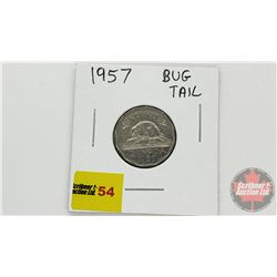 Canada Five Cent 1957 Bug Tail (See Pic)