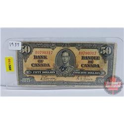 Canada $50 Bill 1937 Gordon/Towers S/N#BH0790317