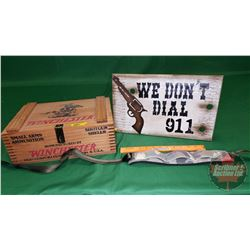 "Winchester Ammo Box w/Butler Creek Sling & Sign ""We Don't Dial 911"""