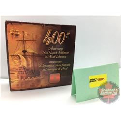 RCM 2004 Brilliant Uncirculated Dollar : 400th Anniversary First French Settlement in North America