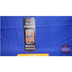 "Blue Ribbon Tin Door Push ""Use Blue Ribbon Baking Powder"" (Single Sided Tin) (13-3/4"" x 4-3/4"")"