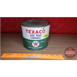 "Texaco ""Rust Proof Compound-L"" Tin (5-1/2""H x 6-1/2""Dia)"