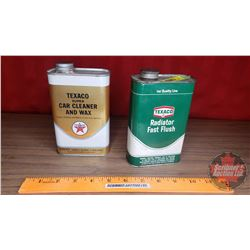 "Texaco Tins (2) ""Car Cleaner & Wax"" & ""Radiator Fast Flush"" (Both: 6""H x 3-1/2""W)"