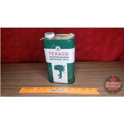 "Texaco ""Outboard Motor Oil"" (8""H x 4-1/2""W x 2-1/4""D)"