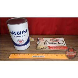 "Texaco Havoline Tin (6-1/2""H x 4""Dia) 1 Imp. Quart & Texaco Reminder Tags (Door Jamb Stickers)"